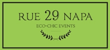 Go Green! - rue29 Napa Valley Wedding & Event Planner